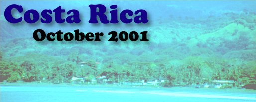 Costa Rica 2001 Photo Gallery